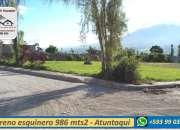 Terreno esquinero 986 mts2 excelente ubicacion  atuntaqui -ecuador